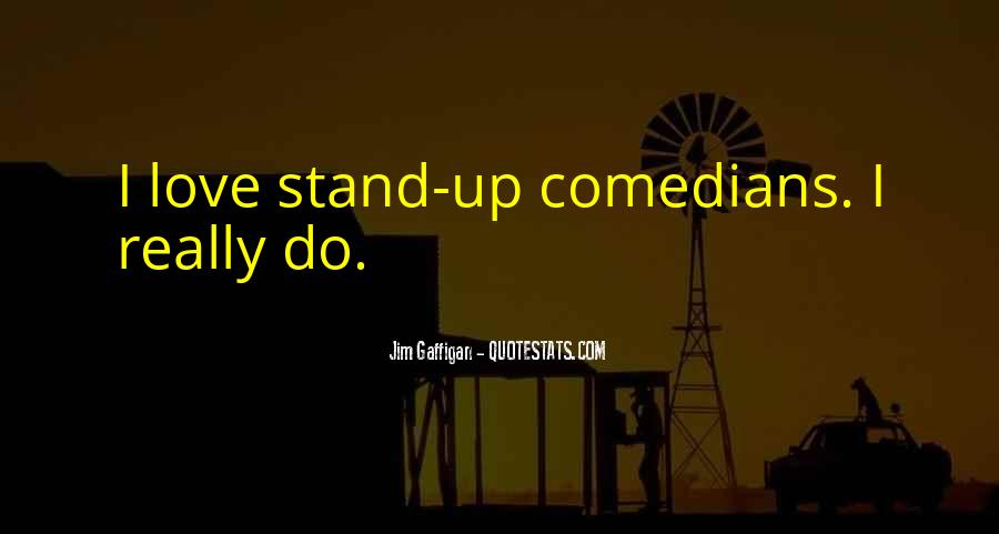 Quotes About Love By Comedians #777909