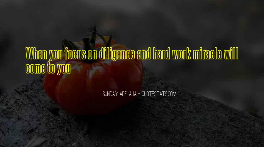 Quotes About Diligence And Hard Work #1045442