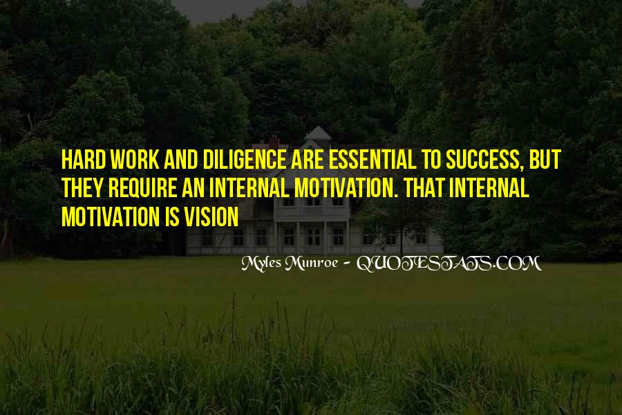 Quotes About Diligence And Hard Work #1088406