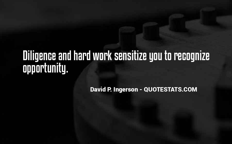 Quotes About Diligence And Hard Work #899357