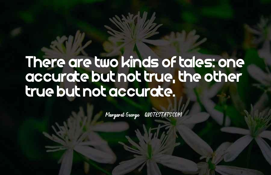 Quotes About Accurate #15493