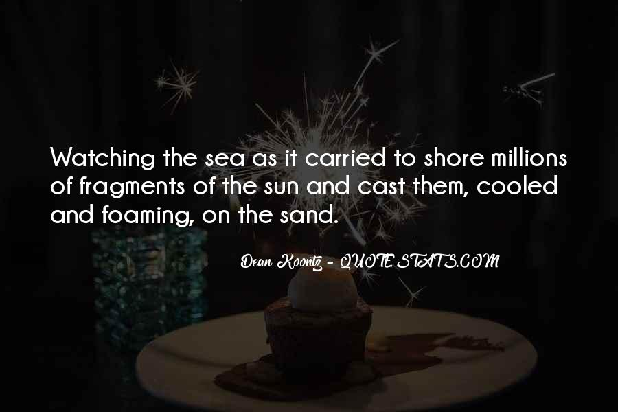 Quotes About The Sun And The Sea #1107027