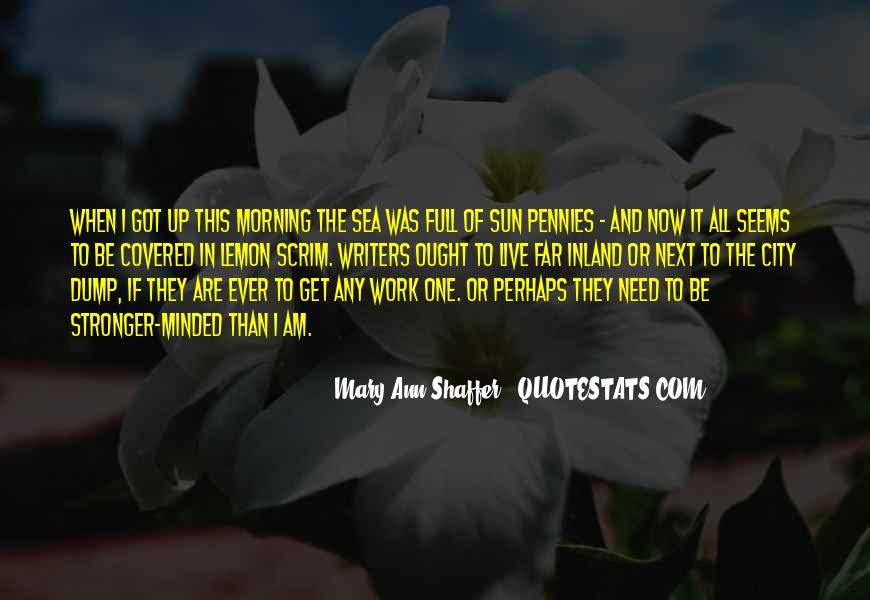 Quotes About The Sun And The Sea #1356340