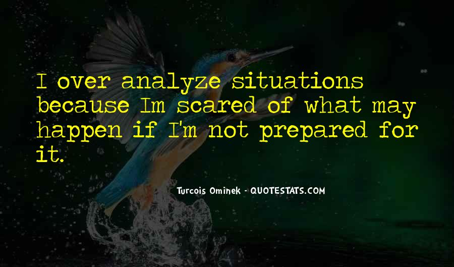Quotes About Analyzing Yourself #205458