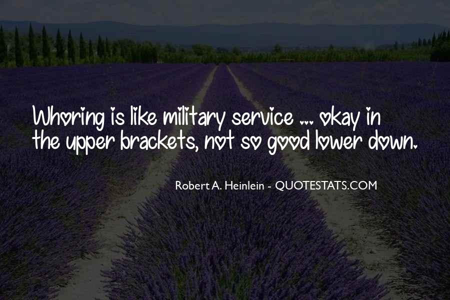 Quotes About The Military Service #1099335