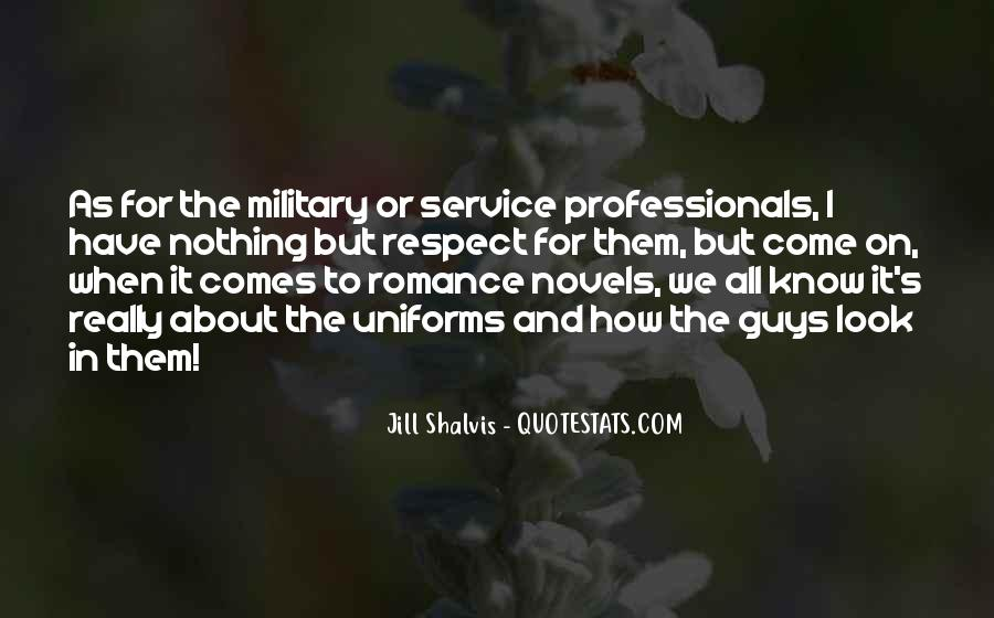 Quotes About The Military Service #1348621