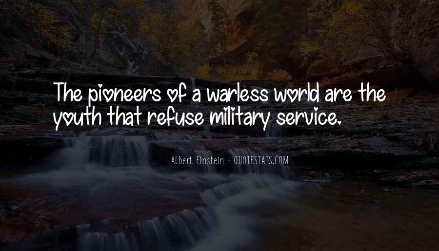 Quotes About The Military Service #1422197