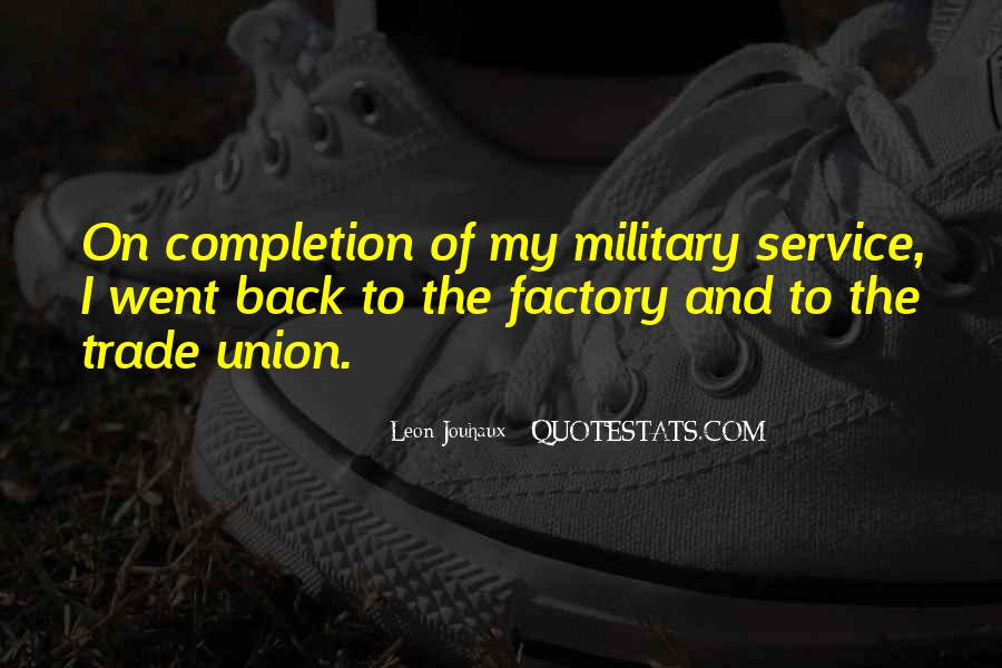 Quotes About The Military Service #248608