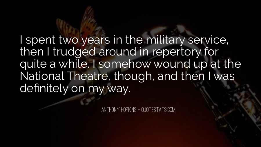 Quotes About The Military Service #303605
