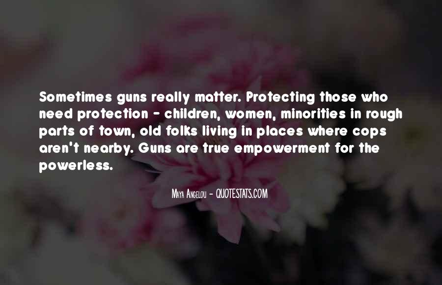 Quotes About Guns And Protection #322391