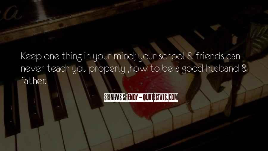 Quotes About School Friends #382871