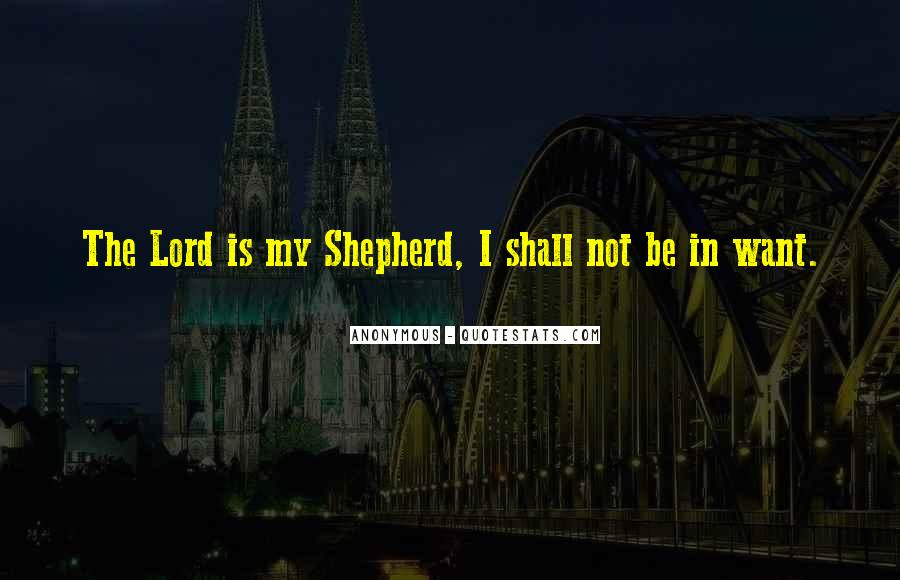 Quotes About The Lord Is My Shepherd #1190339