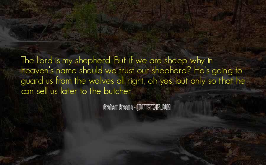 Quotes About The Lord Is My Shepherd #1515485