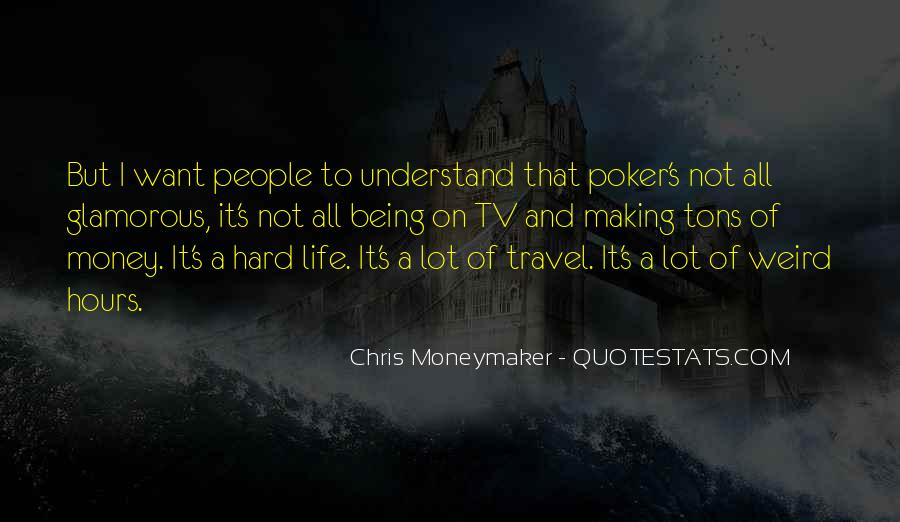 Quotes About Life Being More Than Money #321732