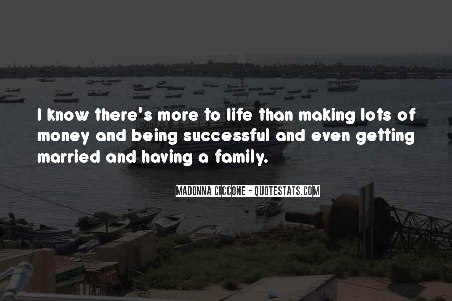 Quotes About Life Being More Than Money #62371