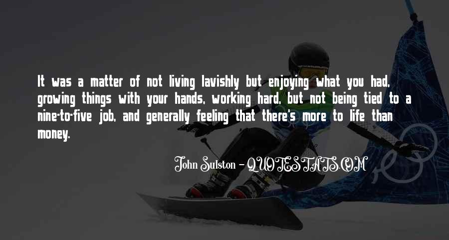 Quotes About Life Being More Than Money #761151