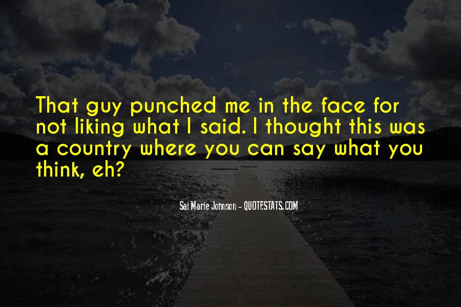 Quotes About Only Liking One Guy #749369