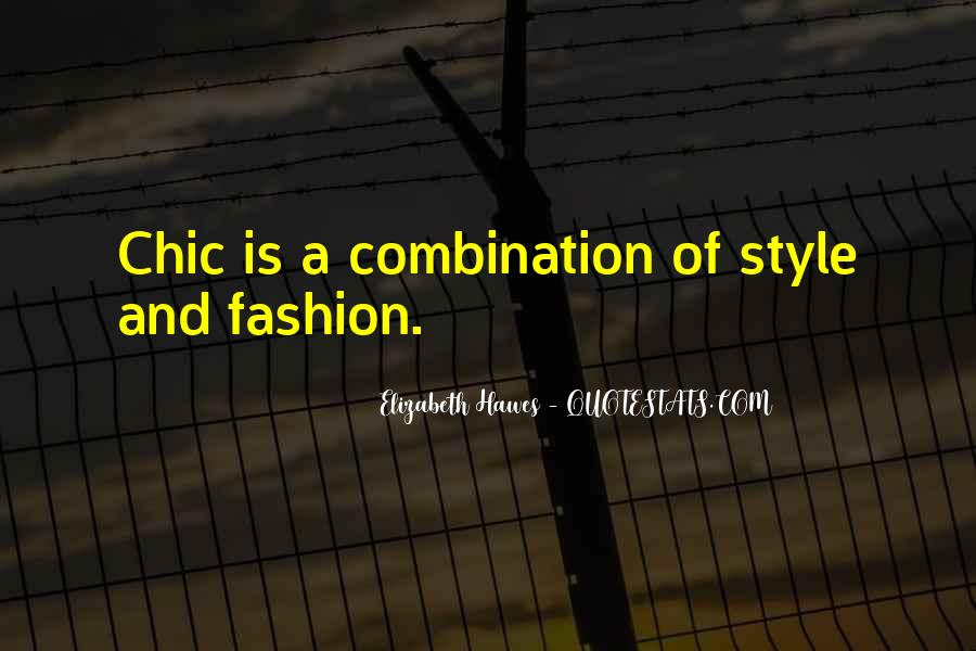 Quotes About Fashion And Style #1101360