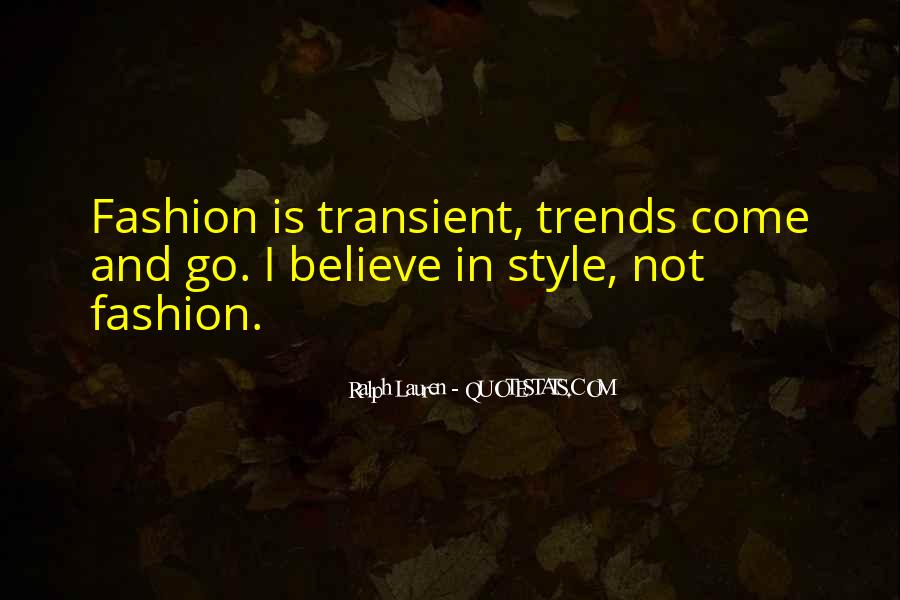 Quotes About Fashion And Style #162268