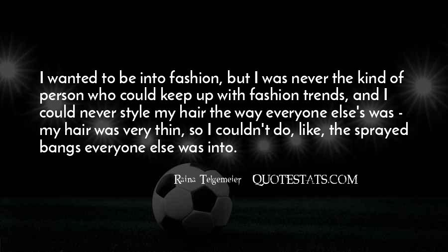 Quotes About Fashion And Style #276621