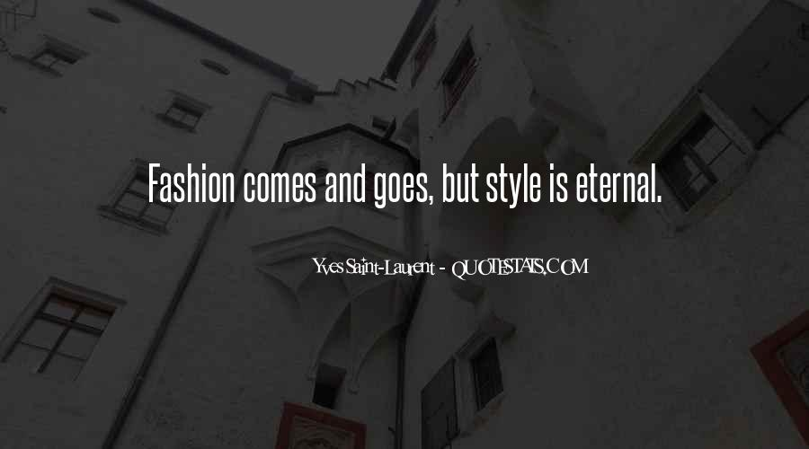 Quotes About Fashion And Style #593239