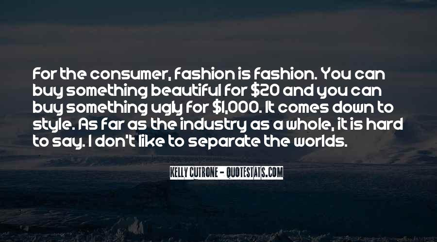 Quotes About Fashion And Style #617605