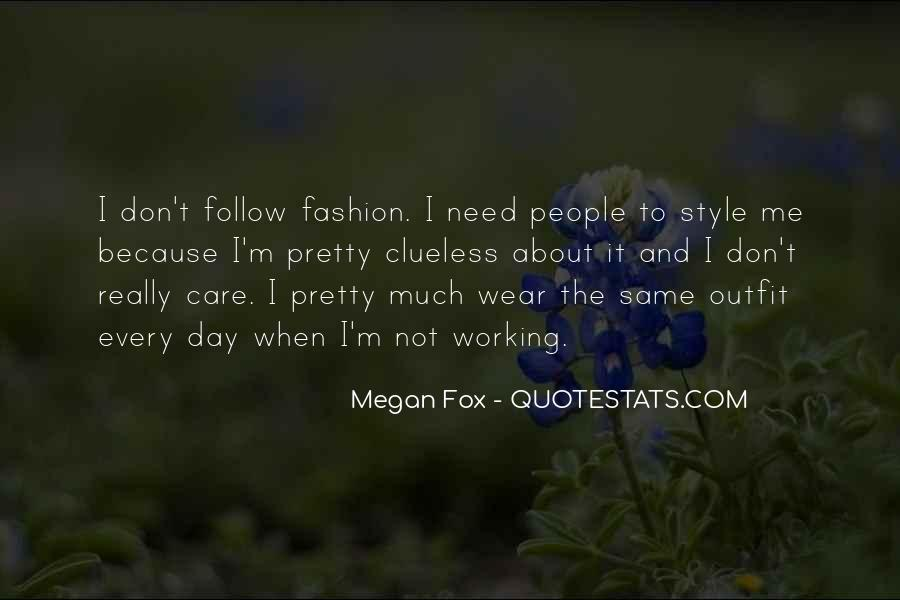 Quotes About Fashion And Style #707373