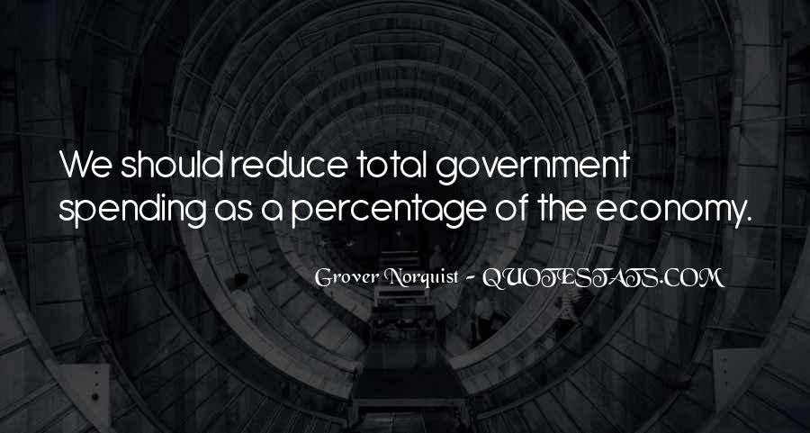 Quotes About Government Spending #1027108