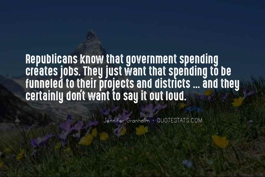 Quotes About Government Spending #219874