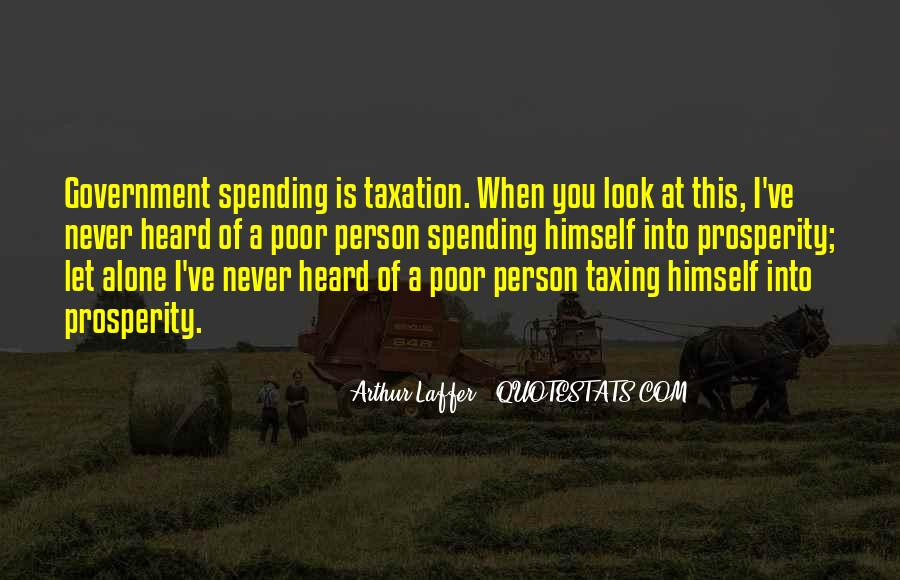 Quotes About Government Spending #269643