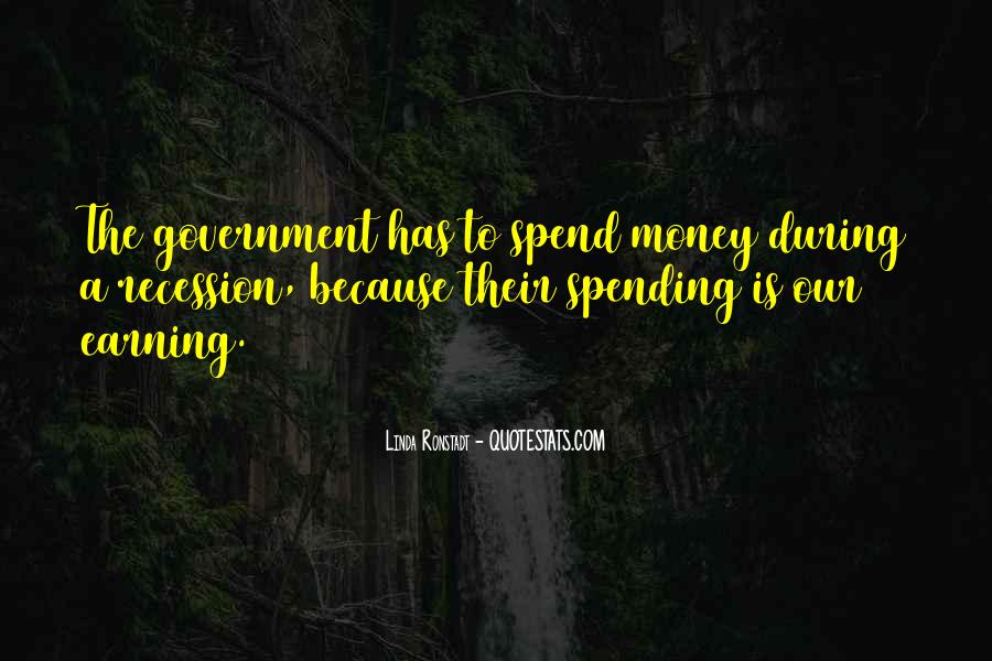 Quotes About Government Spending #310321