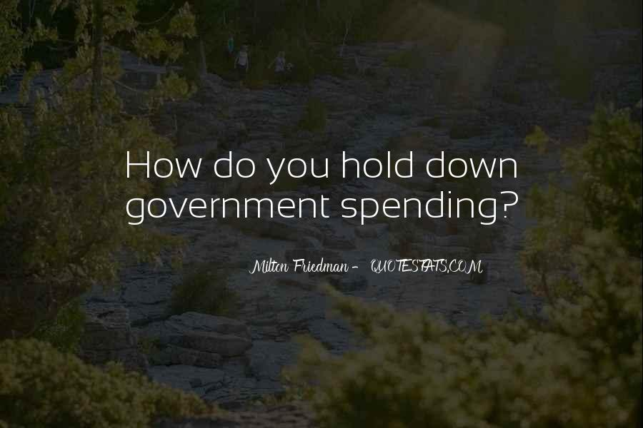 Quotes About Government Spending #358006
