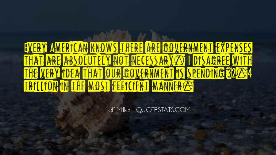 Quotes About Government Spending #457803