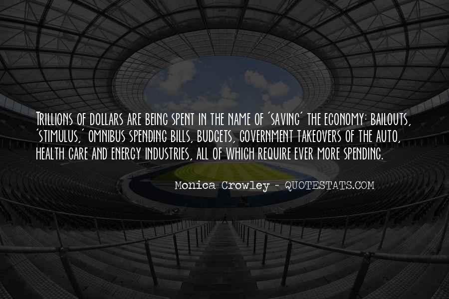 Quotes About Government Spending #497850