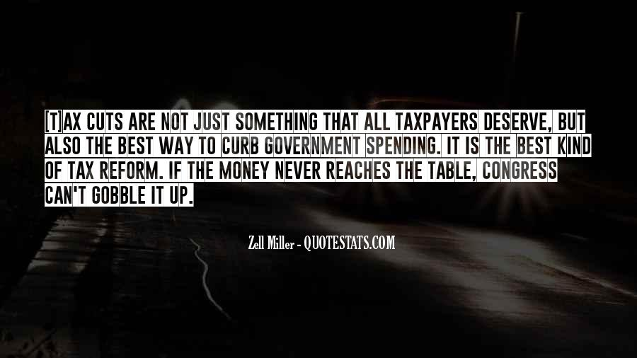 Quotes About Government Spending #546364