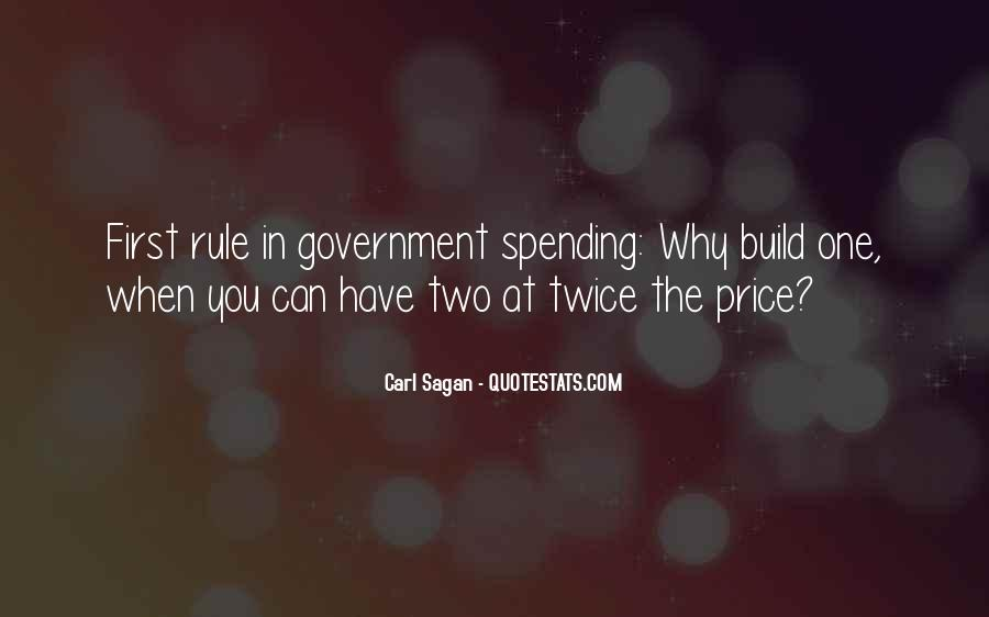 Quotes About Government Spending #549720