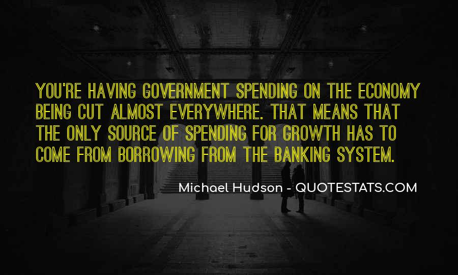 Quotes About Government Spending #571745