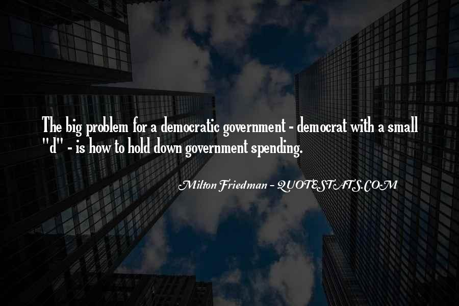 Quotes About Government Spending #602446