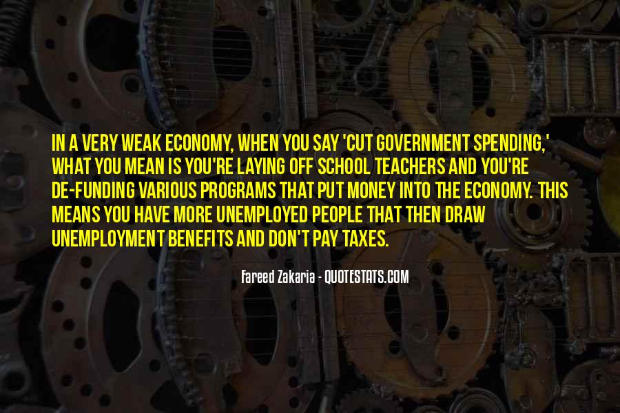 Quotes About Government Spending #612707
