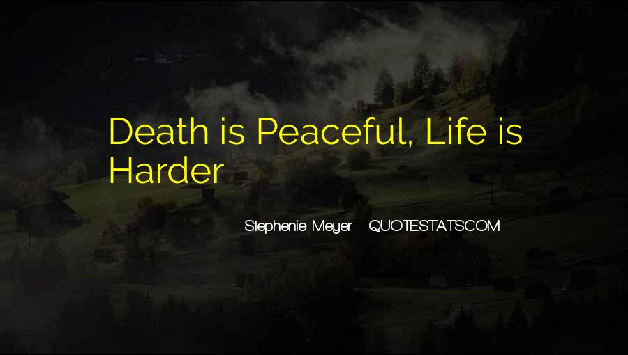 Quotes About Peaceful Death #1230995