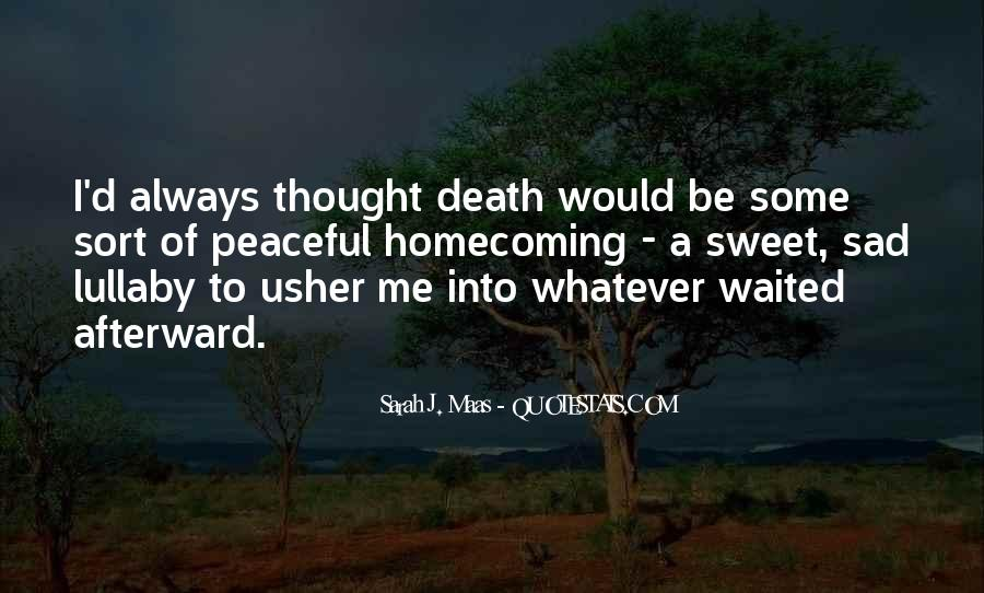 Quotes About Peaceful Death #1660380