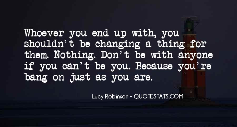 Quotes About Nothing Changing #1229246