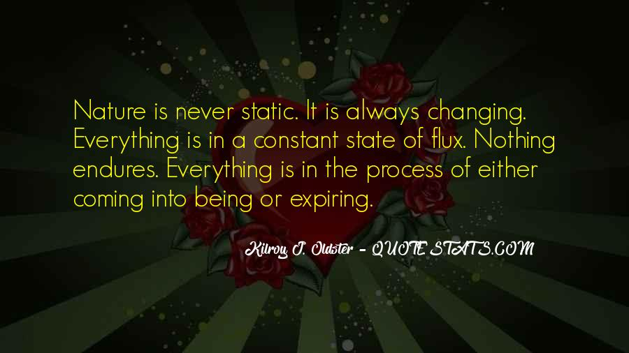 Quotes About Nothing Changing #1432173