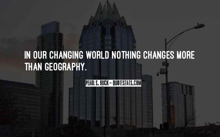Quotes About Nothing Changing #1565382