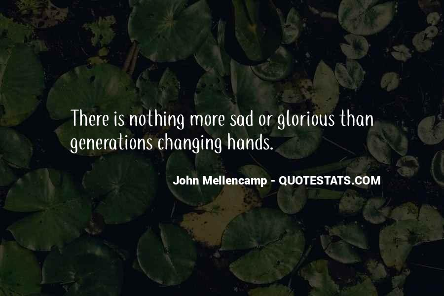 Quotes About Nothing Changing #405756