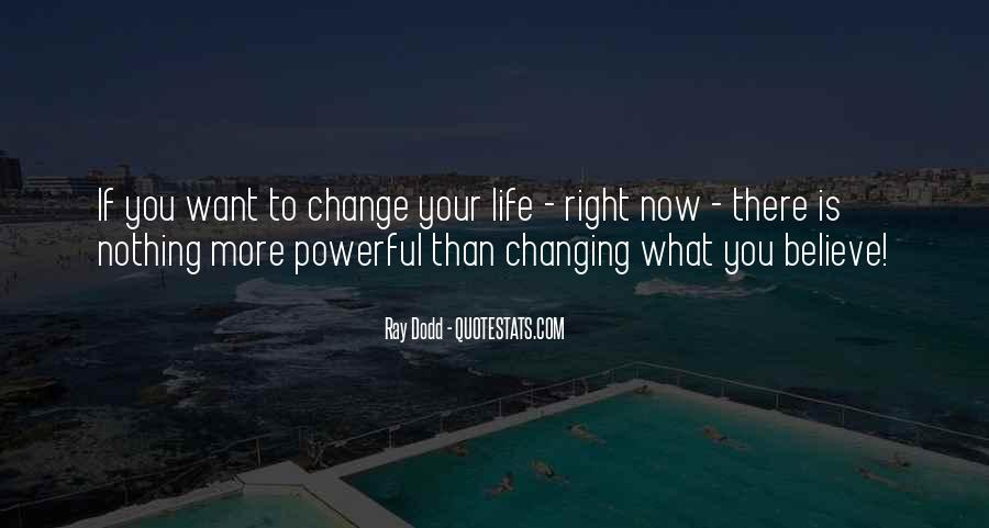 Quotes About Nothing Changing #68040