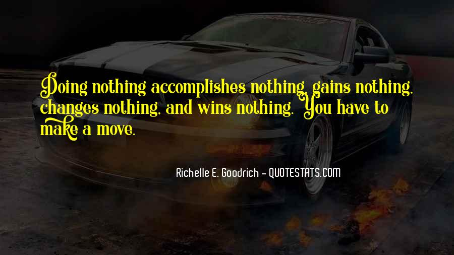 Quotes About Nothing Changing #713781