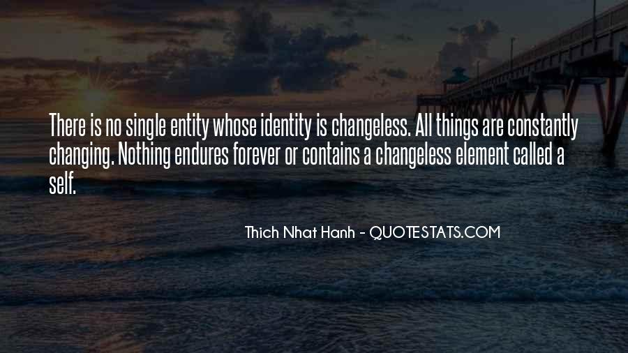 Quotes About Nothing Changing #76176