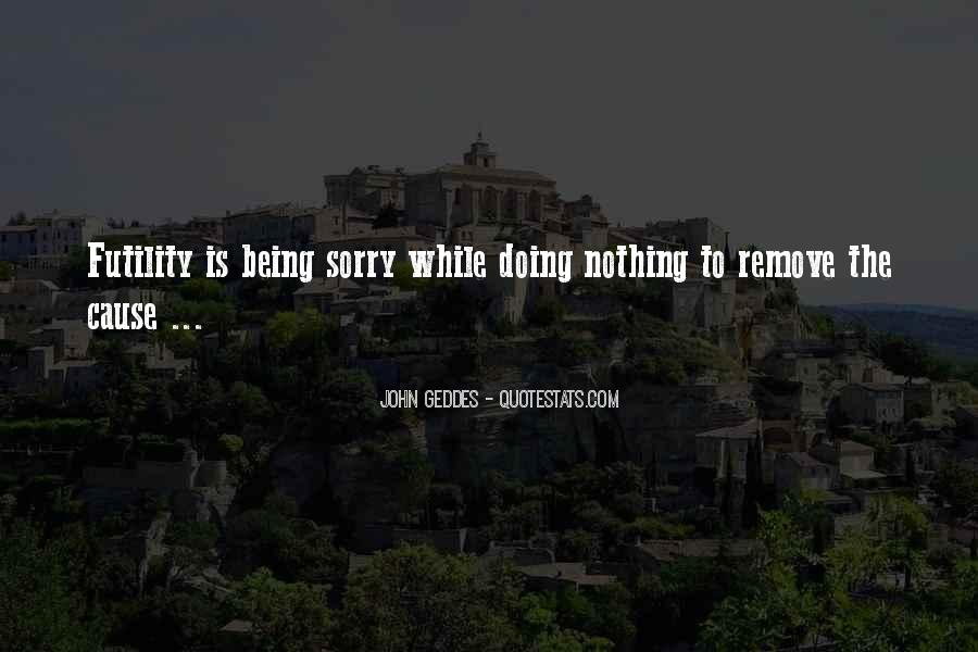 Quotes About Nothing Changing #769440
