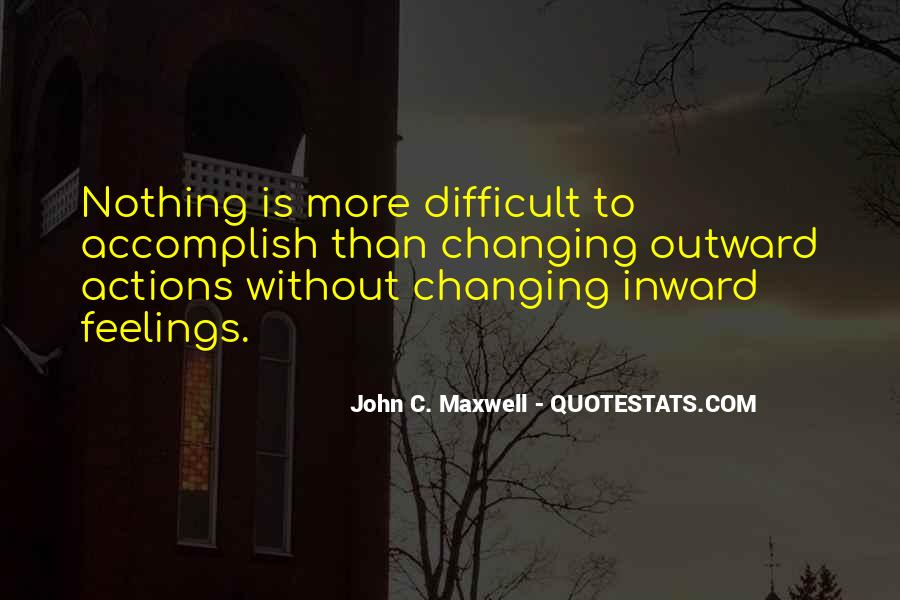 Quotes About Nothing Changing #79735